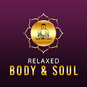 Play & Download Relaxed Body & Soul – Finest Selected Nature Songs, Relaxing Music, Calmness, Rest, Yoga Music by Reiki | Napster