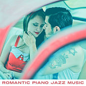 Romantic Piano Jazz Music – Soft Sounds for Lovers, Smooth Jazz, Piano Bar, Moonlight Music, Erotic Night by Soft Jazz Music