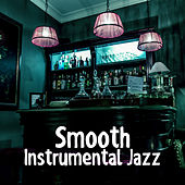 Smooth Instrumental Jazz – Calming Jazz Sounds, Music to Rest, Jazz Relaxation, Late Night Music by Soft Jazz Music