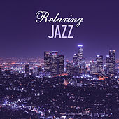 Play & Download Relaxing Jazz – Soothing Music for Relax, Retro Jazz, Instrumental by Soft Jazz | Napster