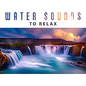 Water Sounds to Relax – Calm Sea, Ocean Waves, Healing Therapy, Sounds to Calm Down, Peaceful Spirit by Calming Sounds