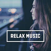 Play & Download Relax Music – Relieve Stress, New Age Music, Meditate, Yoga, Sleep, Spa, Massage, Rest by Native American Flute | Napster