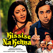 Play & Download Kissise Na Kehna (Original Motion Picture Soundtrack) by Various Artists | Napster
