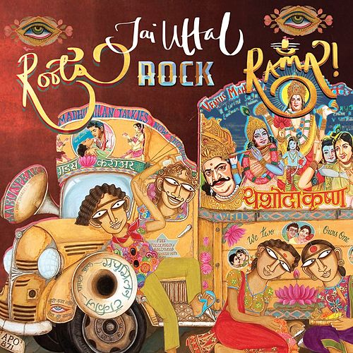 Roots, Rock, Rama! by Jai Uttal