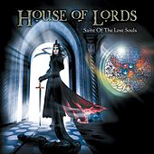 Saint of the Lost Souls by House Of Lords