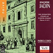 Play & Download Jadin: Six sonates pour le piano-forte by Patrick Cohen | Napster