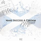 Make Success A Certain (The Original Album) by Mitchell