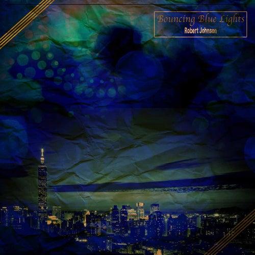Bouncing Blue Lights von Robert Johnson