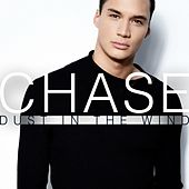 Play & Download Dust in the Wind by Chase | Napster
