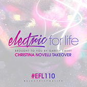 Electric For Life Episode 110 by Various Artists