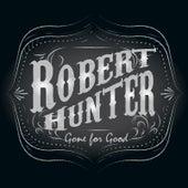 Gone for Good by Robert Hunter