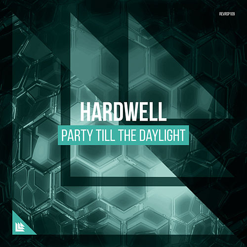 Party Till The Daylight von Hardwell