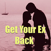 Get Your Ex Back von Various Artists