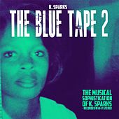 The Blue Tape 2 by K. Sparks
