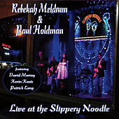 Play & Download Live at the Slippery Noodle (feat. David Murray & Kevin Kouts) by Rebekah Meldrum | Napster