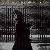 After The Gold Rush (Remastered Version) von Neil Young