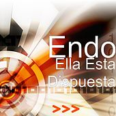 Play & Download Ella Esta Dispuesta by ENDO | Napster