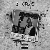 The Grind Don't Stop (2006) by J.Stone