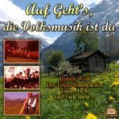 Play & Download Auf geht's, die Volksmusik ist da by Various Artists | Napster