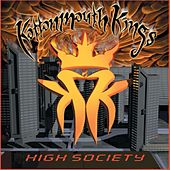 High Society by Kottonmouth Kings