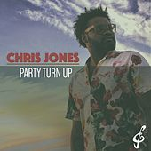 Party Turn Up by Chris Jones