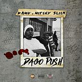 Play & Download Dago Push by Mitchy Slick | Napster