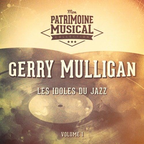 Les idoles du Jazz : Gerry Mulligan, Vol. 1 von Gerry Mulligan