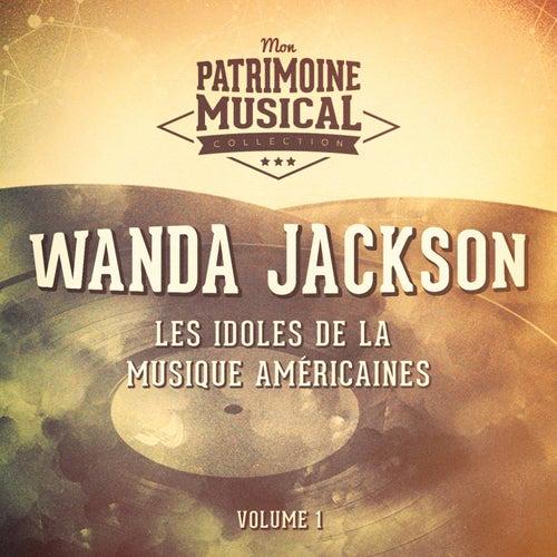 Les idoles de la musique américaine : Wanda Jackson, Vol. 1 van Wanda Jackson