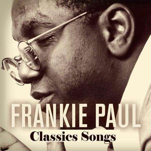 Frankie Paul: Classic Songs by Frankie Paul