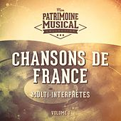 Chansons de France, Vol. 1 von Various Artists