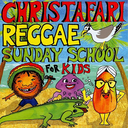 Play & Download Reggae Sunday School for Kids by Christafari | Napster