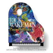 Play & Download Piano Portraits by Rick Wakeman | Napster