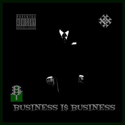 Play & Download Business Is Business by Green Light | Napster