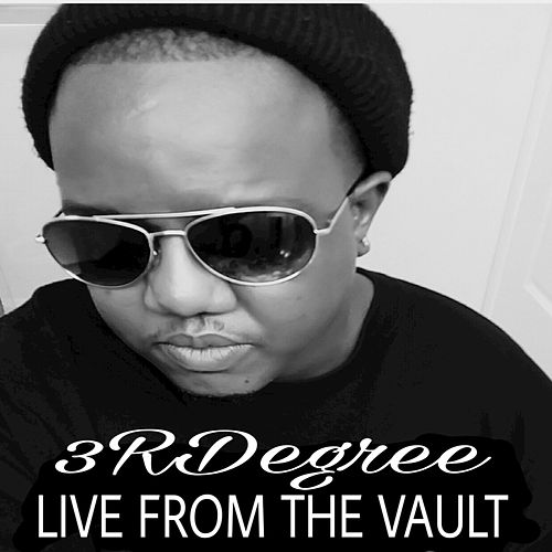 Play & Download Live from the Vault by 3RDegree | Napster