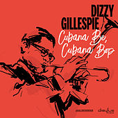 Cubana Be, Cubana Bop von Dizzy Gillespie