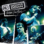 Another 700 Miles by 3 Doors Down