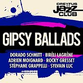 Dreyfus Jazz Club: Gipsy Ballads by Various Artists
