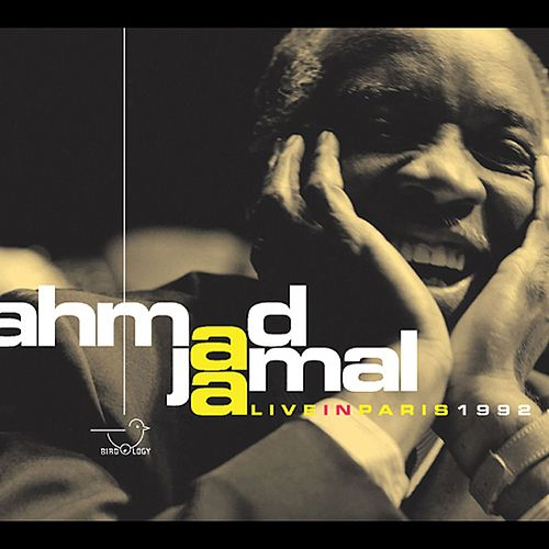 Play & Download Live in Paris 1992 by Ahmad Jamal | Napster