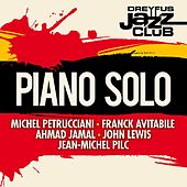 Dreyfus Jazz Club: Piano Solo by Various Artists
