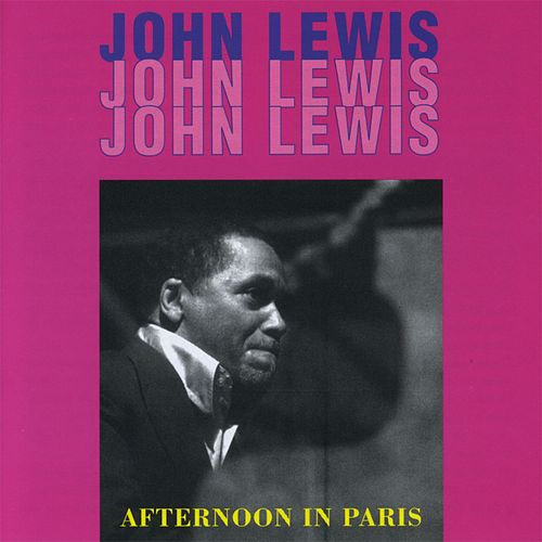 Afternoon in Paris by John Lewis