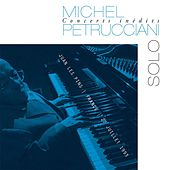 Play & Download Concerts inédits: Solo (Live) by Michel Petrucciani | Napster