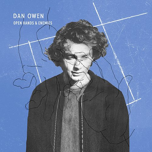 Open Hands and Enemies by Dan Owen