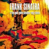 I've Got You Under My Skin von Frank Sinatra