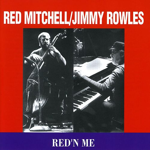 Play & Download Red'n Me by Jimmy Rowles | Napster