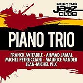 Dreyfus Jazz Club: Piano Trio by Various Artists
