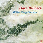 All the Things You Are von Dave Brubeck