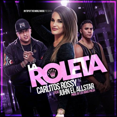 La Roleta de Carlitos Rossy