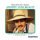 Steppin' into Beauty by Hilton Ruiz