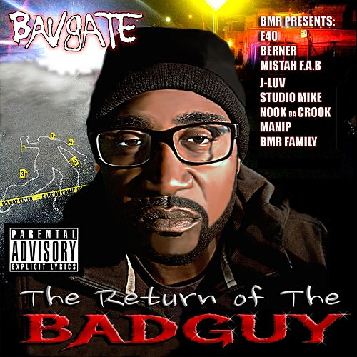 The Return of the Badguy by Bavgate