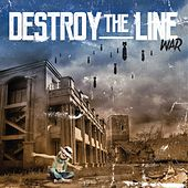 Play & Download War by Destroy The Line | Napster